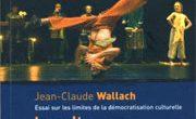 Jean-Claude Wallach: «La culture, pour qui?»